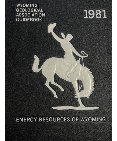 1981 - Energy Resources Of Wyoming, 32nd Field Conference Guidebook
