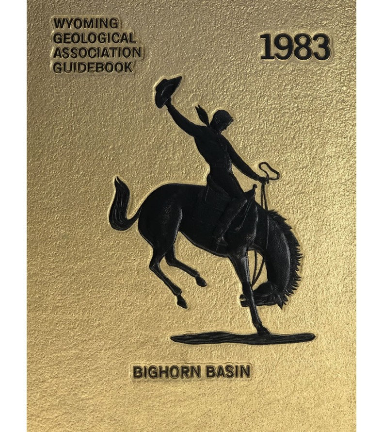 1983 - Bighorn Basin, 34th Field Conference Guidebook