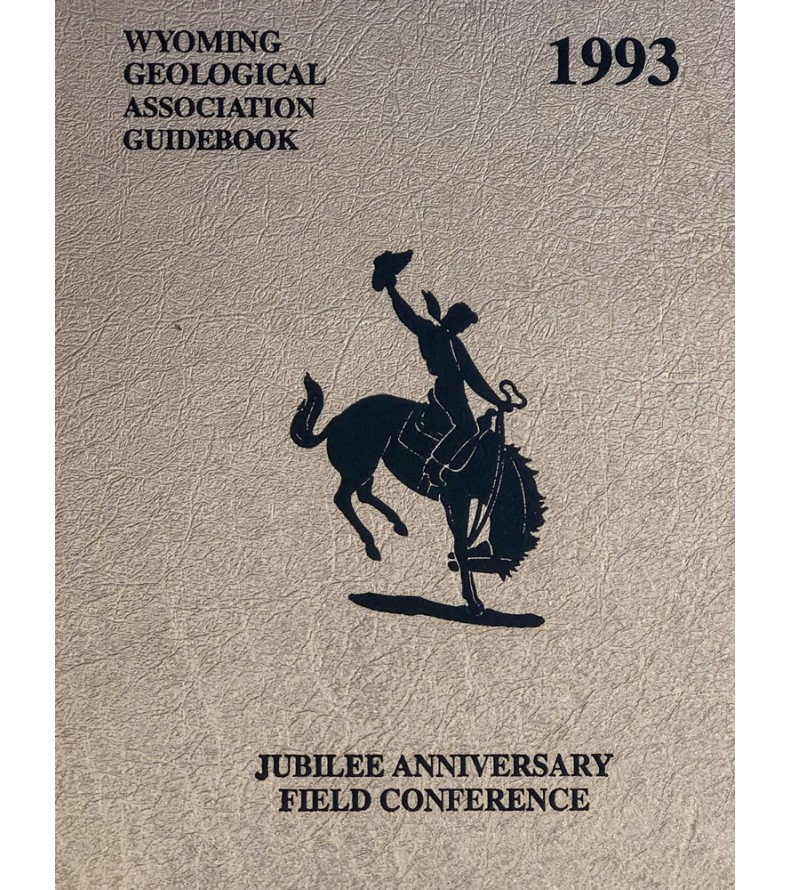 1993 - Jubilee Anniversary, 44th Field Conference Guidebook (but not printed as such a book)
